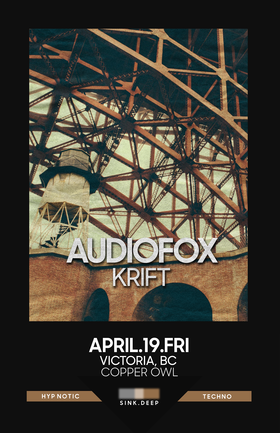 Sink Deep w/: AudioFox, Krift @ Copper Owl Apr 19 2019 - Apr 25th @ Copper Owl