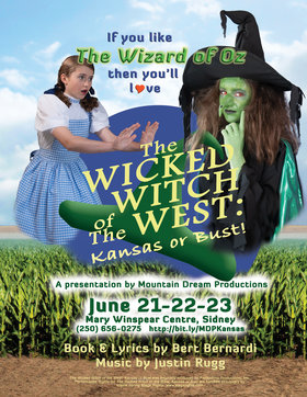 The Wicked Witch of the West: Kansas or Bust @ The Mary Winspear Centre Jun 21 2019 - Jun 24th @ The Mary Winspear Centre