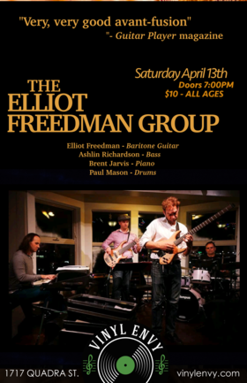 Very good Avant-Jazz Fusion: Elliot Freedman, Elliot Freedman Group @ Vinyl Envy Apr 13 2019 - Apr 19th @ Vinyl Envy