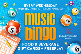 Music Bingo @ Elements Casino - Victoria Apr 17 2019 - Apr 19th @ Elements Casino - Victoria