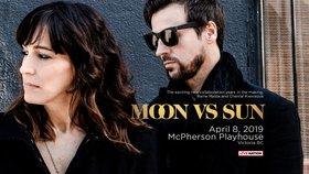 Moon Vs. Sun, Wallgrin @ McPherson Playhouse Apr 8 2019 - May 22nd @ McPherson Playhouse