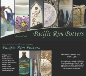 Pacific Rim Potters Annual Spring Exhibition and Sale: Cindy Gibson, Ester Galac, Peggy Elmes, Darrel Hancock, Nora Lewin, Linda Vigliotti, Tony Mochizuki, Belle Leon, Laurie Hashizume @ Knox Presbyterian Church Hall May 11 2019 - Apr 23rd @ Knox Presbyterian Church Hall