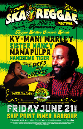 Ky-Mani Marley, Mamá Pulpa @ Victoria Ska & Reggae Fest 20! REGGAE SUMMER SOLSTICE SPLASH!: KY-MANI MARLEY, Sister Nancy, Mama Pulpa, Handsome Tiger @ Ship Point (Inner Harbour) Jun 21 2019 - May 23rd @ Ship Point (Inner Harbour)