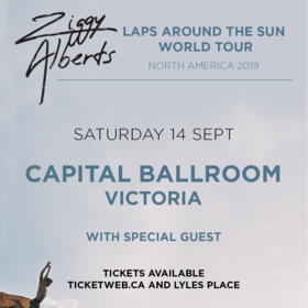 Ziggy Alberts @ Capital Ballroom Sep 14 2019 - Jul 20th @ Capital Ballroom