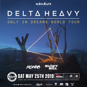 Delta Heavy - Only in Dreams World Tour at SUBculture Saturday's @ The Red Room May 25 2019 - Aug 23rd @ The Red Room