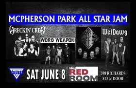 Wreckin' Crew, Word Weapon, Big City Life, Wetdawg @ The Red Room Jun 8 2019 - Aug 23rd @ The Red Room