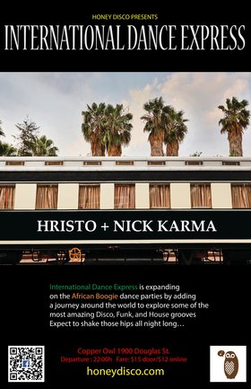 International Dance Express: HRISTO, Nick Karma @ Copper Owl Jun 21 2019 - Jun 24th @ Copper Owl