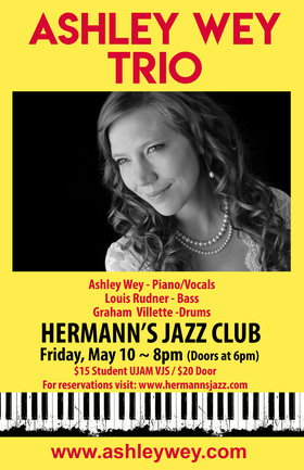 The Ashley Wey Trio F. Louis Rudner and Graham Villette @ Hermann's Jazz Club May 10 2019 - Jun 16th @ Hermann's Jazz Club