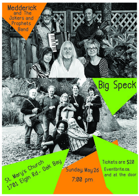 Two Folk-Rock Ensembles: Medderick and The Jokers and Prophets, Big Speck @ St. Mary
