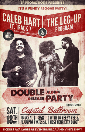 Double Album Release: Caleb Hart, The Leg-Up Program @ Capital Ballroom May 18 2019 - Oct 18th @ Capital Ballroom