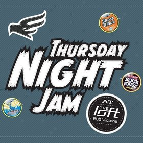 Thursday Night Jam @ The Loft @ The Loft (Victoria) May 16 2019 - Oct 18th @ The Loft (Victoria)