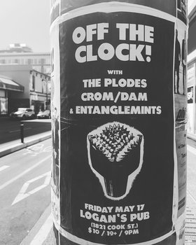 PUNK ROCK SHOW // off the clock, plodes, crom/dam, entanglemints: Off the Clock, The Plodes, Crom/Dam, Entanglemints @ Logan