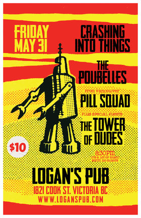 King of Monsters: Pill Squad (Vancouver), Crashing Into Things, The Poubelles, The Tower of Dudes @ Logan's Pub May 31 2019 - Jun 18th @ Logan's Pub