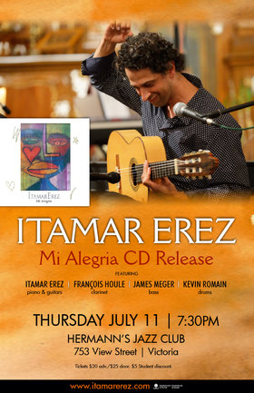 "Itamar Erez ""Mi Alegria"" CD launch show @ Hermann's Jazz Club Jul 11 2019 - Aug 20th @ Hermann's Jazz Club"
