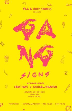 Gang Signs, Fake Fake, Dougal/Kramer @ Lucky Bar Jun 8 2019 - Jun 18th @ Lucky Bar