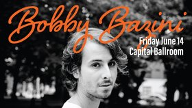 Bobby Bazini @ Capital Ballroom Jun 14 2019 - Jun 18th @ Capital Ballroom