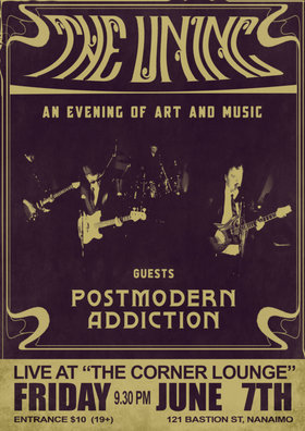 AN EVENING OF ART & MUSIC: The Uninc., Postmodern Addiction @ The Corner Lounge Jun 7 2019 - Jun 16th @ The Corner Lounge
