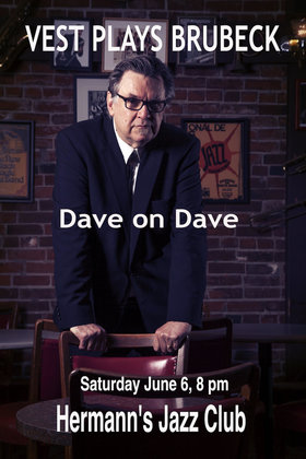 Vest Plays Brubeck: Dave on Dave @ Hermann