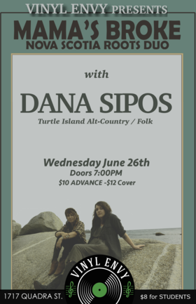 Mama's Broke  (Nova Scotia), Dana Sipos @ Vinyl Envy Jun 26 2019 - Sep 23rd @ Vinyl Envy