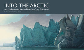 Into the Arctic Exhbition Public Opening @ Bateman Foundation Gallery of Nature Jun 22 2019 - Jun 24th @ Bateman Foundation Gallery of Nature