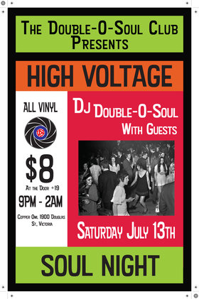 High Voltage Soul Night: Double O Soul Club @ Copper Owl Jul 13 2019 - Aug 25th @ Copper Owl