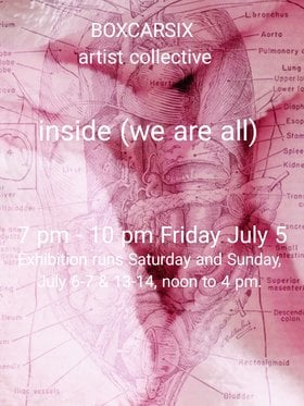 inside (we are all): BOXCARSIX @ The Ministry of Casual Living Jul 5 2019 - Jul 16th @ The Ministry of Casual Living