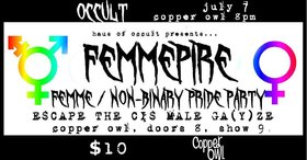 The Femmepire @ Copper Owl Jul 7 2019 - Aug 25th @ Copper Owl