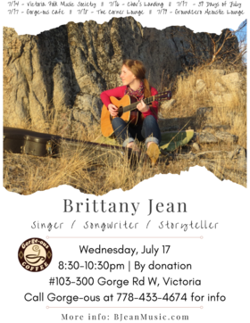 Singer-songwriter: Brittany Jean @ Gorge-ous Coffee Jul 17 2019 - Jul 23rd @ Gorge-ous Coffee
