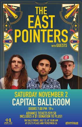 The East Pointers, Plus Guests @ Capital Ballroom Nov 2 2019 - Oct 21st @ Capital Ballroom