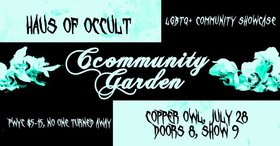 Ccommunity Garden VI @ Copper Owl Jul 28 2019 - Aug 25th @ Copper Owl