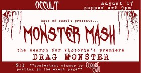 Monster Mash @ Copper Owl Aug 17 2019 - Aug 22nd @ Copper Owl