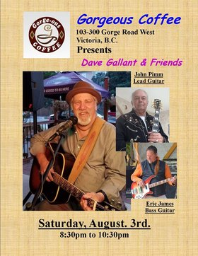 Dave Gallant & Friends @ Gorge-ous Coffee Aug 3 2019 - Sep 22nd @ Gorge-ous Coffee