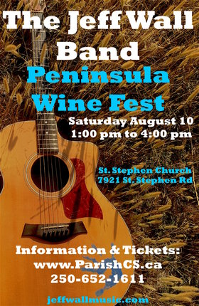 Peninsula Wine Fest: Jeff Wall Band @ St Stephen Church Aug 10 2019 - Aug 22nd @ St Stephen Church