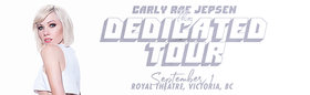 The Dedicated Tour: Carly Rae Jepsen @ Royal Theatre Sep 1 2019 - Oct 13th @ Royal Theatre