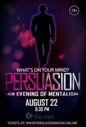 Persuasion - An Evening of Mentalism @ The Mint Aug 22 2019 - Sep 15th @ The Mint