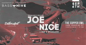 Bass Hive XIV feat.: JOE NICE, Den, Sporradik @ Copper Owl Sep 6 2019 - Oct 13th @ Copper Owl