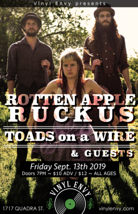 Rotten Apple Ruckus (Victoria, BC), Toads on a Wire  (Victoria, BC), Kurt Loewen (of The Tequila Mockingbird Orchestra) @ Vinyl Envy Sep 13 2019 - Sep 23rd @ Vinyl Envy