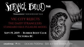 Daisy Stranglers, Strange Breed, Vic City Rejects , standard issue pleasure model @ The Rubber Boot Club Sep 19 2019 - Oct 16th @ The Rubber Boot Club