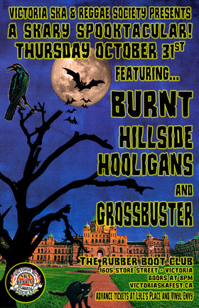 A Skary Spooktacular with Burnt, Hillside Hooligans & Grossbuster: Burnt, Hillside Hooligans, Grossbuster @ The Rubber Boot Club Oct 31 2019 - Oct 14th @ The Rubber Boot Club