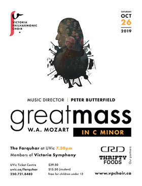 W.A. Mozart: Great Mass in C Minor & Solemn Vespers @ The Farquhar at UVic Oct 26 2019 - Oct 14th @ The Farquhar at UVic