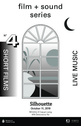 Film + Sound No. 4 SILHOUETTE @ The Ministry of Casual Living Oct 11 2019 - Jul 5th @ The Ministry of Casual Living