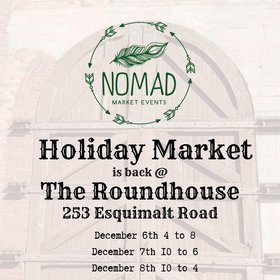 Nomad Holiday Market @ The Roundhouse Cafe Dec 6 2019 - Oct 22nd @ The Roundhouse Cafe