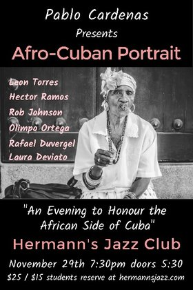 """Afro-Cuban Portrait"": Pablo Cardenas @ Hermann's Jazz Club Nov 29 2019 - Nov 19th @ Hermann's Jazz Club"