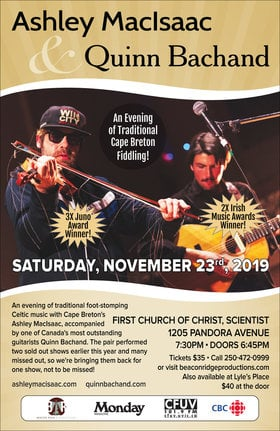 3X Juno Award Winner: Ashley Macisaac, Quinn Bachand @ First Church of Christ Scientist Nov 23 2019 - Nov 11th @ First Church of Christ Scientist