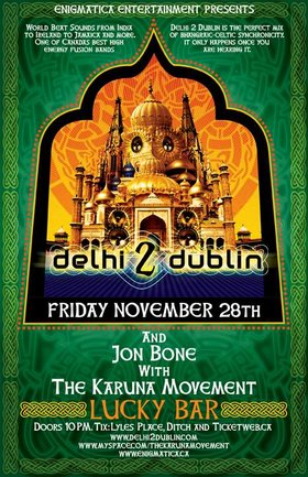 World Beat Sounds from India to Ireland + Reggae/Funk/Soul Grooves: Delhi 2 Dublin, Jon Bone with the Karuna Movement @ Lucky Bar Nov 28 2008 - Jan 26th @ Lucky Bar