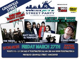 WestJet Street Party: The Trews, Daniel Wesley, Arkells, Incura @ Vancouver Radio Stage: Granville and Smithe Mar 27 2009 - Jun 6th @ Vancouver Radio Stage: Granville and Smithe