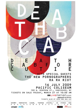 The Peak 100.5 & Georgia Straight presents: Death Cab for Cutie, The New Pornographers, Ra Ra Riot @ Pacific Coliseum Jul 16 2009 - Mar 22nd @ Pacific Coliseum