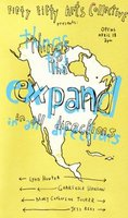 Things that Expand in all Directions - Sep 17th @ the fifty fifty arts collective