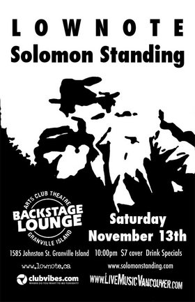 Lownote, Solomon Standing @ Backstage Lounge Nov 13 2004 - Mar 30th @ Backstage Lounge