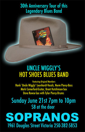 Uncle Wigglys Hot Shoes Blues Band @ Soprano's Jun 21 2009 - Jan 22nd @ Soprano's
